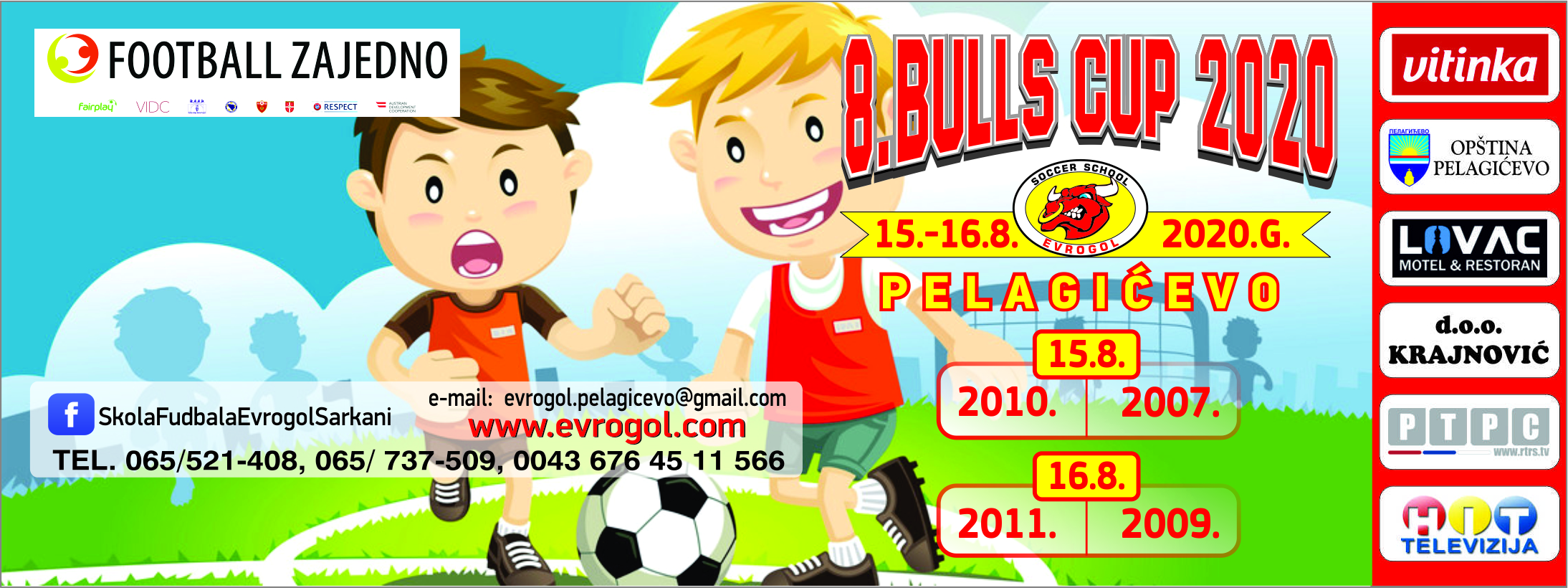"""You are currently viewing """"BULLS CUP 2020"""" – 15. I 16. AVGUSTA 2020. GODINE"""